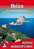 Ibiza: Die schönsten Inselwanderungen. 32 Toure. Mit GPS-Tracks (Rother Wanderführer) - Rolf Goetz, Laura Aguilar, Ulrich Redmann