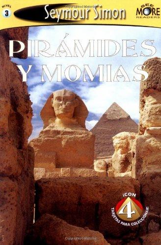 Piramides y Momias [With 4 Collector's Cards] (SeeMore Readers) por Seymour Simon