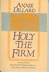 Holy the Firm by Dillard Annie (1984-01-01)