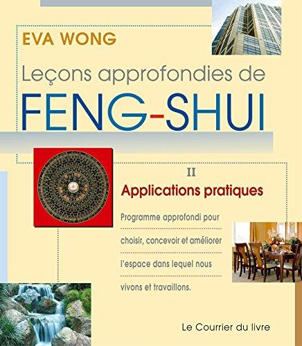 Les leons approfondies de Feng-Shui