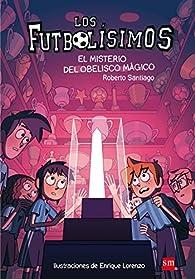 El misterio del obelisco mágico par Roberto Santiago