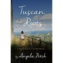 Tuscan Roots: A tangle of love and war in the Italian Apennines