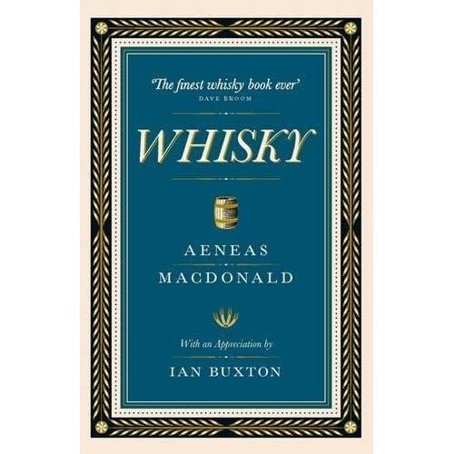 Whisky by Ian Buxton Aeneas MacDonald(2017-08-01)