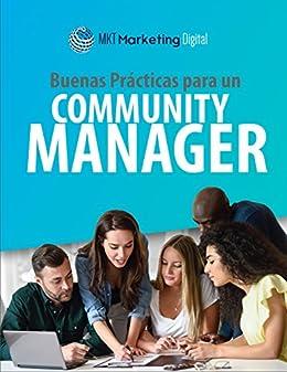 Buenas practicas para un Community Manager de [Jose, Alejandro]
