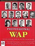 Professional WAP (Programmer to programmer)