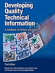 Developing Quality Technical Information: A Handbook for Writers and Editors