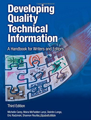 Developing Quality Technical Information: A Handbook for Writers and Editors (IBM Press)