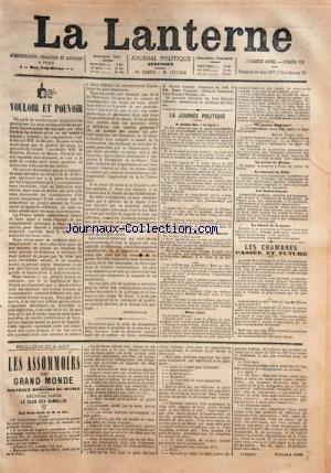 LANTERNE (LA) [No 125] du 24/08/1877 - VOULOIR ET POUVOIR -LA JOURNEE POLITIQUE / LE CONSEIL DES MINISTRES ET M. DUCROT - LA LIBERTE DE LA PRESSE - LES FRANCS-MACONS - DISCOURS DE LILLE - LE PREFET DU RHONE -LES CHAMBRES PASSEE ET FUTURE -FEUILLETON / LES ASSOMMOIRS DU GRAND MONDE PAR WILLIAM COBB