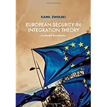 European Security in Integration Theory: Contested Boundaries