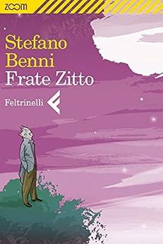 Frate Zitto di [Benni, Stefano]