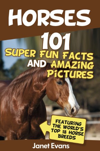 Super-pet-habitat (Horses: 101 Super Fun Facts and Amazing Pictures (Featuring The World's Top 18 Horse Breeds))