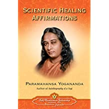 Scientific Healing Affirmations (English Edition)