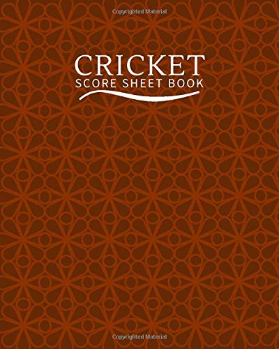 Cricket Score Sheet Book: Cricket Score Sheets, Cricket Scorebook, Cricket Score Pads, Scorekeeping Book, Scorecards, Record Scorekeeper Book Gifts ... Christmas, Thanksgiving, Vacation, 110 Pages