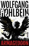 Armageddon: Roman - Wolfgang Hohlbein