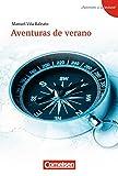 ¡Apúntate a la lectura!: A1+ - Aventuras de verano: Lektüre. Passend zu ¡Apúntate! - Band 2