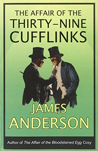 The Affair of the Thirty-Nine Cufflinks (Burford Family Mysteries 3)