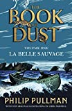 Best Books For 13 Year Old Girls - La Belle Sauvage: The Book of Dust Volume Review