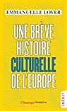 Une brève histoire culturelle de l'Europe par Loyer