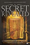 A Secret Revealed: The Mini Sequel to the Alexander Secret
