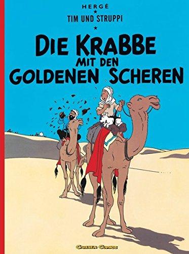 Crabe aux pinces d'or (carlsen): Die Krabbe Mit Den Goldenen Scheren (Tintin en Allemand) por Herge