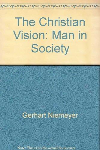Christian Vision Man In Society by Lynne Morris