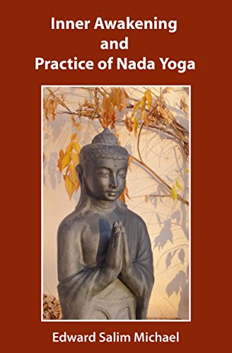 Inner Awakening and Practice of Nada Yoga (English Edition ...