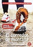 El Corredor De Montaña. Fortalecimiento, Prevención Y Recuperación Funcional (Deportes (formacion Alcala)