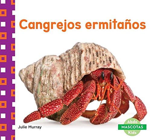 Cangrejos Ermitanos (Hermit Crabs) (Mascotas (Family Pets)) por Julie Murray