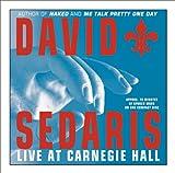 David Sedaris Live at Carnegie Hall (CD-Audio) - Common