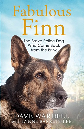 Fabulous finn the brave police dog who came back from the brink fabulous finn the brave police dog who came back from the brink by wardell fandeluxe Images