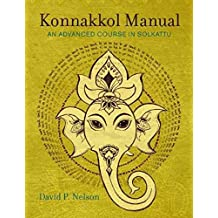Konnakkol Manual: An Advanced Course in Solkattu