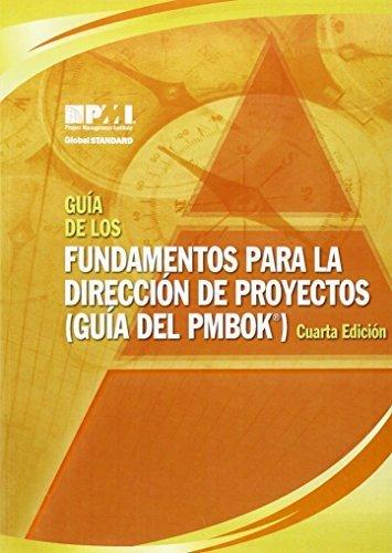 Guia de los Fundamentos Para la Direccion de Proyectos (Guia del PMBOK) = A Guide to the Project Management Body of Knowledge (PMBOK Guide) (Spanish Edition) 4th edition by Project Management Institute (2009) Paperback