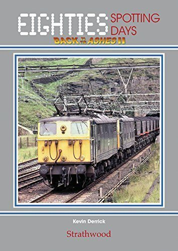 eighties-spotting-days-back-to-the-ashes-ii-railway-book