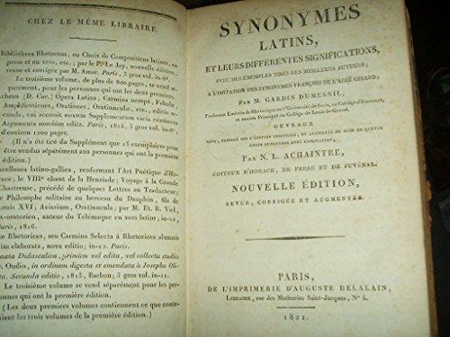 Synonymes latins, et leurs diffeIrentes significations, avec des exemples tireIs des meilleurs auteurs; a l'imitation des Synonymes francI§ois de m. l'abbeI Girard; 1777 [Hardcover]