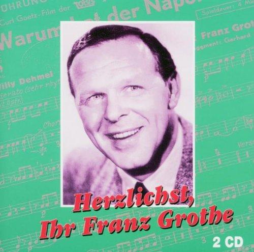 Herzlichst,Ihr Franz Grothe