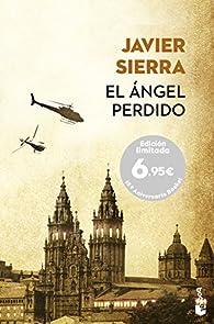 El ángel perdido par Javier Sierra