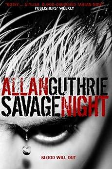 Savage Night by [Guthrie, Allan]