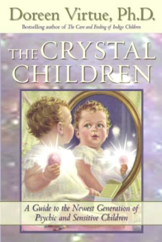 the-crystal-children-a-guide-to-the-newest-generation-of-psychic-and-sensitive-children-english-edit