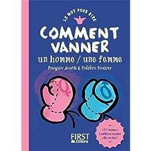 COMMENT VANNER UN HOMME / UNE