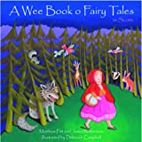 A Wee Book O Fairy Tales in Scots (Itchy Coo)