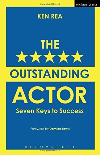 The Outstanding Actor: Seven Keys to Success (Performance Books) by Ken Rea (2015-05-07)