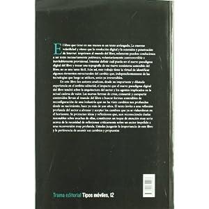 El paradigma digital y sostenible del libro (Tipos móviles)