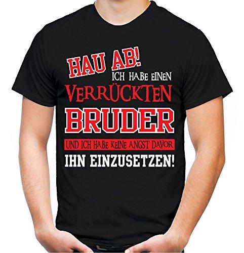 Verrückter Bruder T-Shirt | Geburtstag | Geschenk | Geschenkidee | Sprüche | Zitate | Kostüm | Coole | Mama | Papa | Männer | Herren | Fun Schwarz