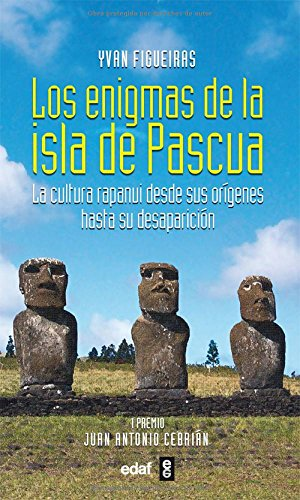 Enigmas De La Isla De Pascua (Mundo mágico y heterodoxo) por Ivan Figueiras