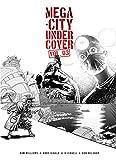 Mega-City Undercover 3