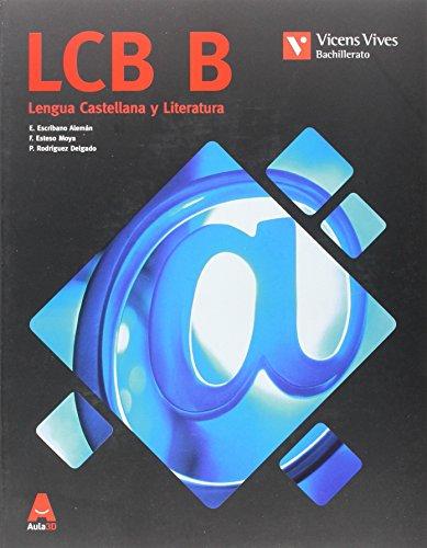 Lcb b (lengua cast catalunya bachillerato) aula 3d: 000001