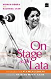 #1: On Stage with Lata