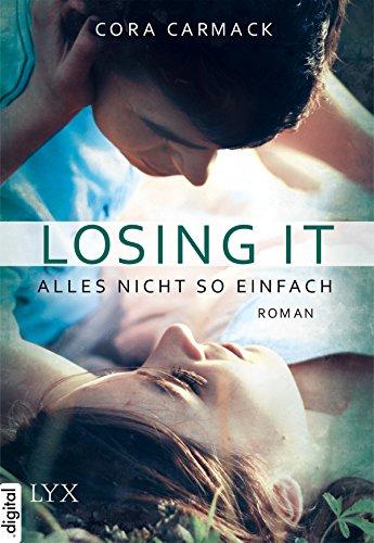 Losing it - Alles nicht so einfach (Alles ... 1) (College, Bett)