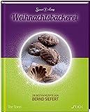 Sweet & Easy - Weihnachtsbäckerei: Die besten Rezepte von Bernd