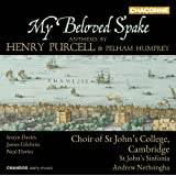My Beloved Spake: Anthems (Iestyn Davies; James Gilchrist; David Stout; Neal Davies; Choir of St. John's College; Cambridge; St. John's Sinfonia; Andrew Nethsingha) (Chandos: CHAN 0790)